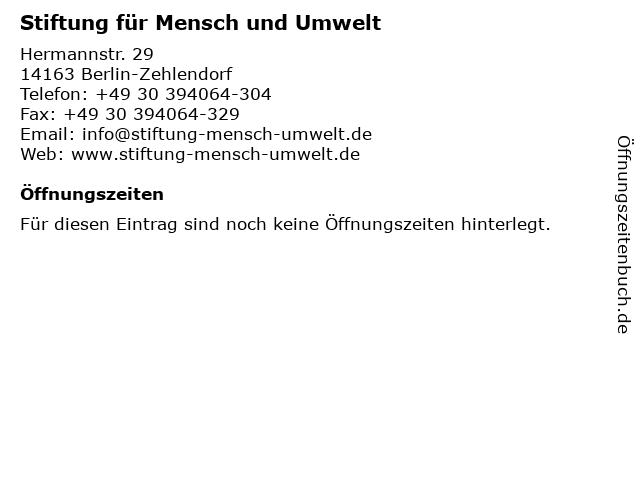 Stiftung für Mensch und Umwelt in Berlin-Zehlendorf: Adresse und Öffnungszeiten