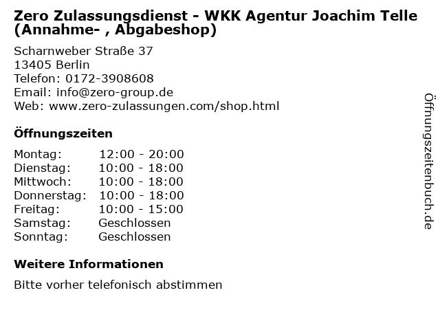 Zero Zulassungsdienst - WKK Agentur Joachim Telle (Annahme- , Abgabeshop) in Berlin: Adresse und Öffnungszeiten