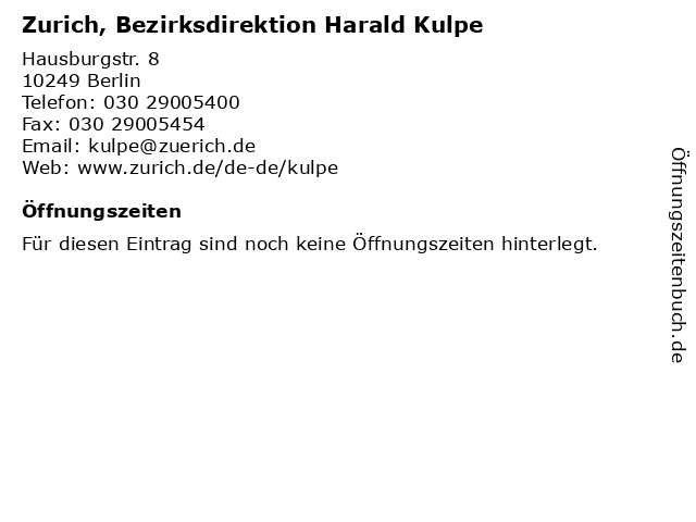 Zurich, Bezirksdirektion Harald Kulpe in Berlin: Adresse und Öffnungszeiten