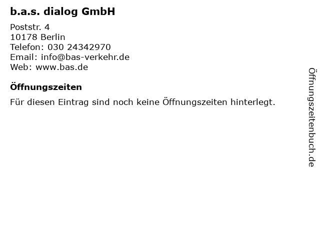 b.a.s. dialog GmbH in Berlin: Adresse und Öffnungszeiten