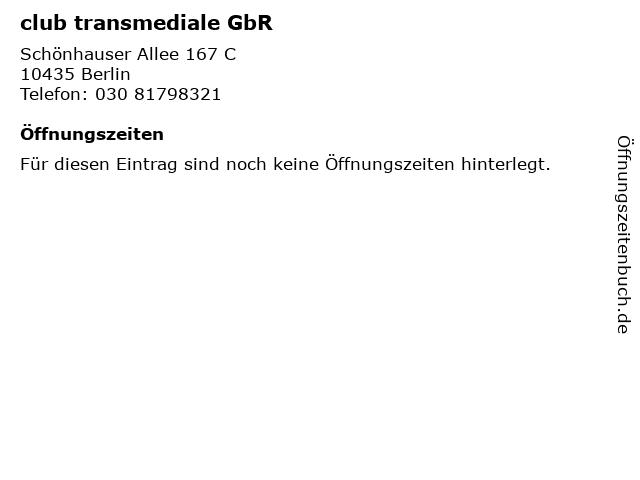 club transmediale GbR in Berlin: Adresse und Öffnungszeiten