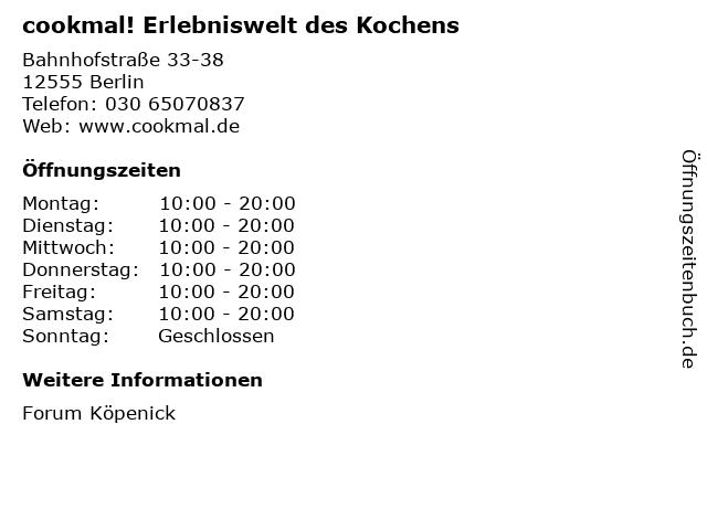 cookmal! Erlebniswelt des Kochens in Berlin: Adresse und Öffnungszeiten