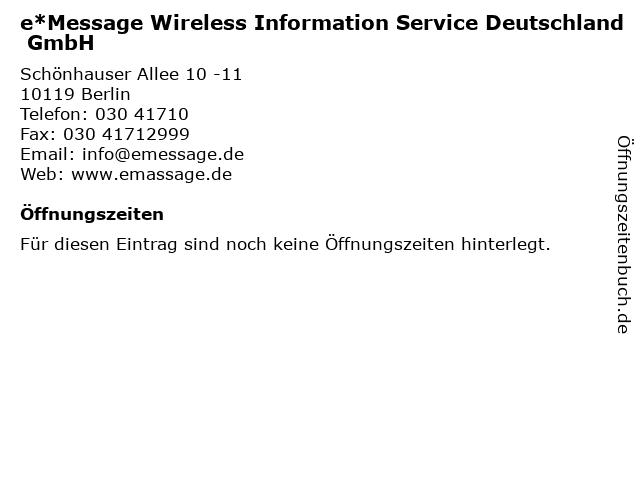 e*Message Wireless Information Service Deutschland GmbH in Berlin: Adresse und Öffnungszeiten