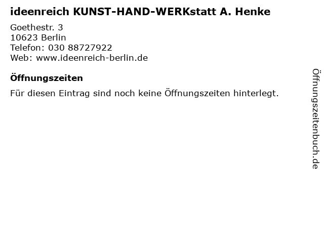ideenreich KUNST-HAND-WERKstatt A. Henke in Berlin: Adresse und Öffnungszeiten