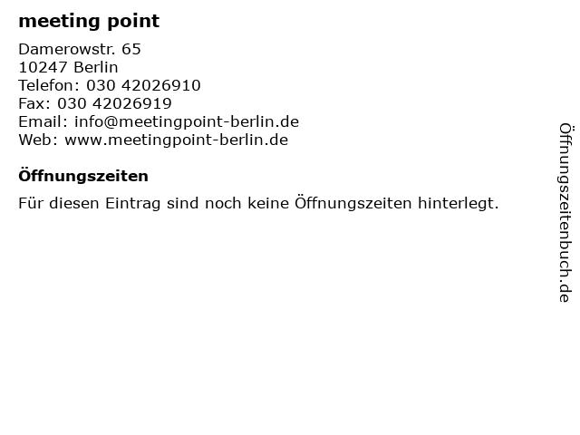 meeting point in Berlin: Adresse und Öffnungszeiten