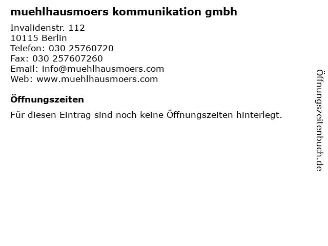 muehlhausmoers kommunikation gmbh in Berlin: Adresse und Öffnungszeiten
