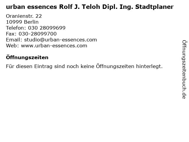 urban essences Rolf J. Teloh Dipl. Ing. Stadtplaner in Berlin: Adresse und Öffnungszeiten
