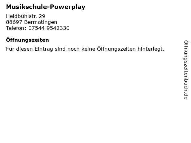 Musikschule-Powerplay in Bermatingen: Adresse und Öffnungszeiten