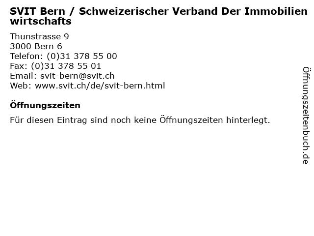 SVIT Bern / Schweizerischer Verband Der Immobilienwirtschafts in Bern 6: Adresse und Öffnungszeiten