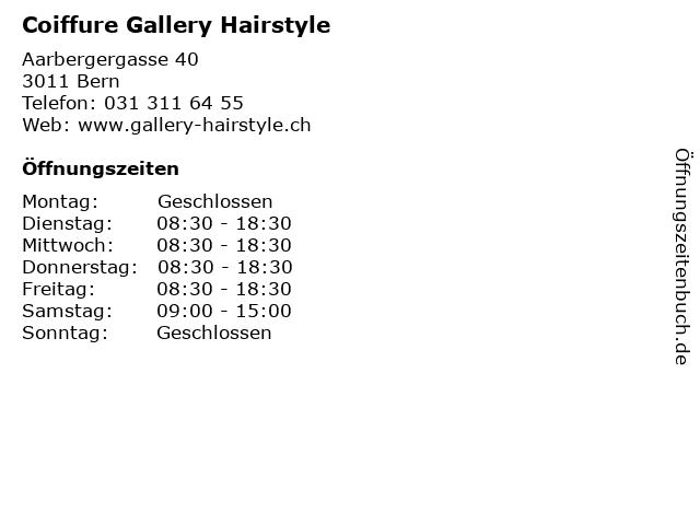 Coiffure Gallery Hairstyle in Bern: Adresse und Öffnungszeiten