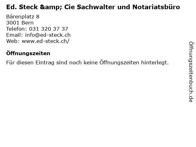 Ed. Steck & Cie Sachwalter und Notariatsbüro in Bern: Adresse und Öffnungszeiten