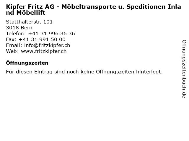 Kipfer Fritz AG - Möbeltransporte u. Speditionen Inland Möbellift in Bern: Adresse und Öffnungszeiten
