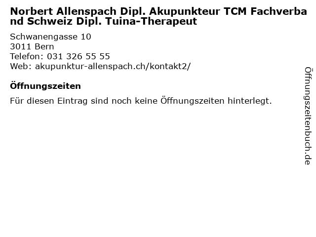 Norbert Allenspach Dipl. Akupunkteur TCM Fachverband Schweiz Dipl. Tuina-Therapeut in Bern: Adresse und Öffnungszeiten