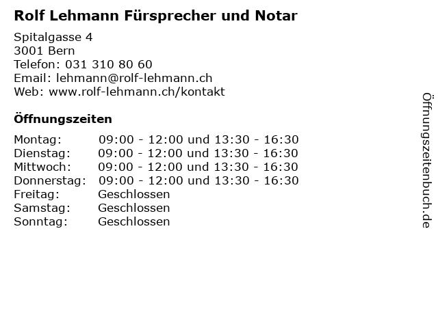 Rolf Lehmann Fürsprecher und Notar in Bern: Adresse und Öffnungszeiten
