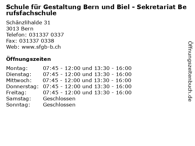 Schule für Gestaltung Bern und Biel - Sekretariat Berufsfachschule in Bern: Adresse und Öffnungszeiten
