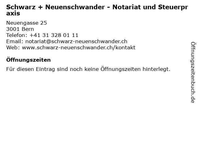 Schwarz + Neuenschwander - Notariat und Steuerpraxis in Bern: Adresse und Öffnungszeiten