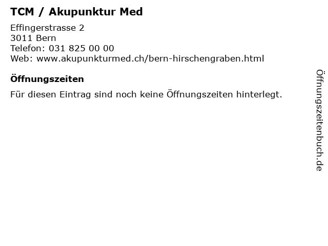 TCM / Akupunktur Med in Bern: Adresse und Öffnungszeiten