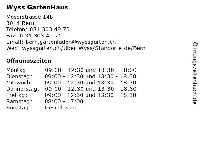 Wyss GartenHaus in Bern: Adresse und Öffnungszeiten
