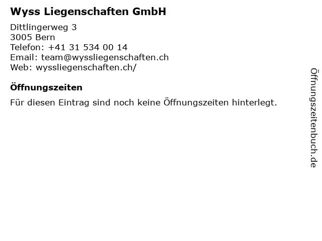 Wyss Liegenschaften GmbH in Bern: Adresse und Öffnungszeiten