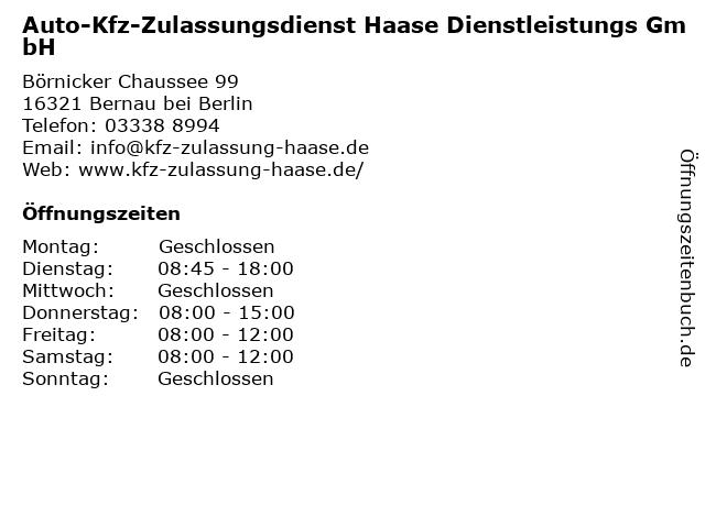 Auto-Kfz-Zulassungsdienst Haase Dienstleistungs GmbH in Bernau bei Berlin: Adresse und Öffnungszeiten