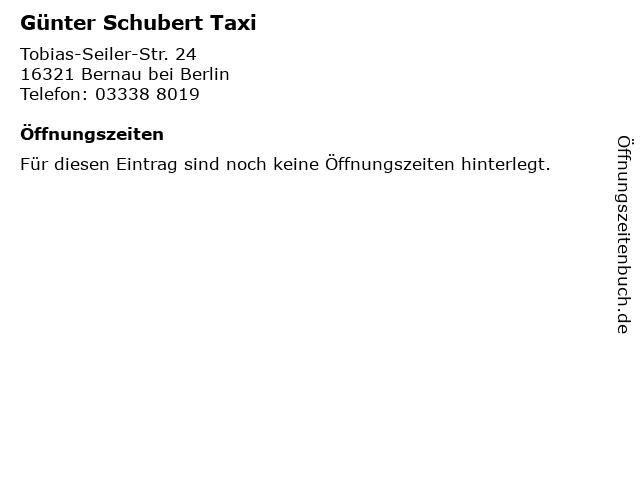 Günter Schubert Taxi in Bernau bei Berlin: Adresse und Öffnungszeiten
