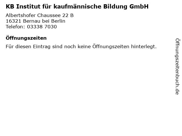 KB Institut für kaufmännische Bildung GmbH in Bernau bei Berlin: Adresse und Öffnungszeiten