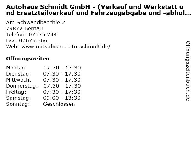 """ᐅ Öffnungszeiten """"autohaus schmidt gmbh - (verkauf und werkstatt"""