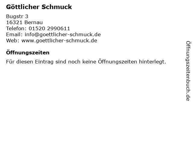 Göttlicher Schmuck in Bernau: Adresse und Öffnungszeiten
