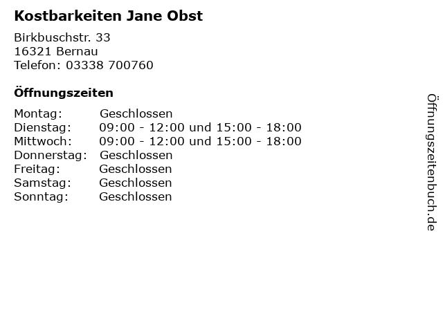 Kostbarkeiten Jane Obst in Bernau: Adresse und Öffnungszeiten