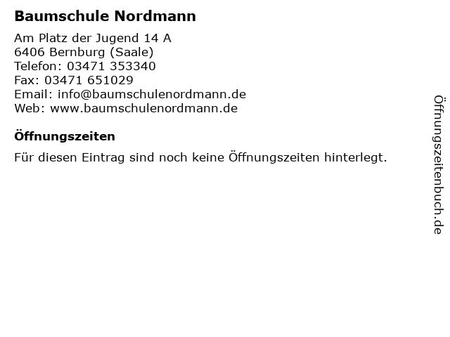 Baumschule Nordmann in Bernburg (Saale): Adresse und Öffnungszeiten