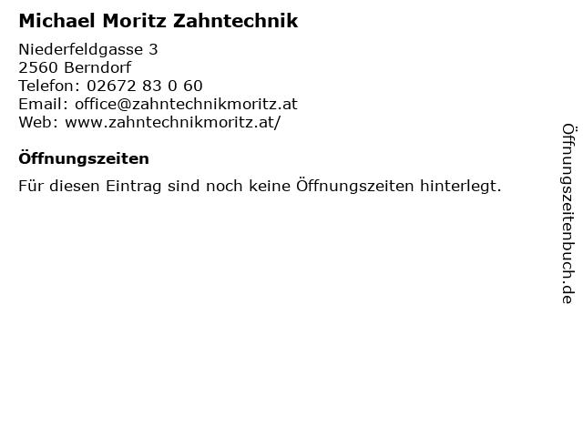 Michael Moritz Zahntechnik in Berndorf: Adresse und Öffnungszeiten