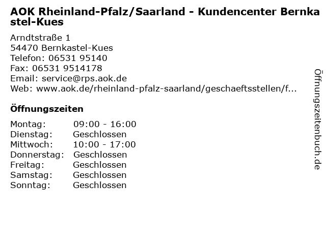 AOK Rheinland-Pfalz/Saarland - Kundencenter Bernkastel-Kues in Bernkastel-Kues: Adresse und Öffnungszeiten