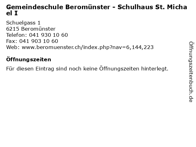 Gemeindeschule Beromünster - Schulhaus St. Michael I in Beromünster: Adresse und Öffnungszeiten