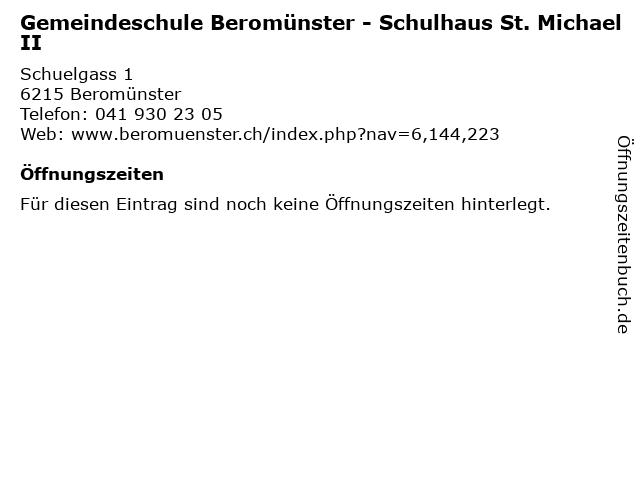 Gemeindeschule Beromünster - Schulhaus St. Michael II in Beromünster: Adresse und Öffnungszeiten