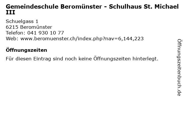 Gemeindeschule Beromünster - Schulhaus St. Michael III in Beromünster: Adresse und Öffnungszeiten