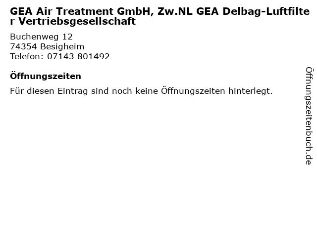 GEA Air Treatment GmbH, Zw.NL GEA Delbag-Luftfilter Vertriebsgesellschaft in Besigheim: Adresse und Öffnungszeiten