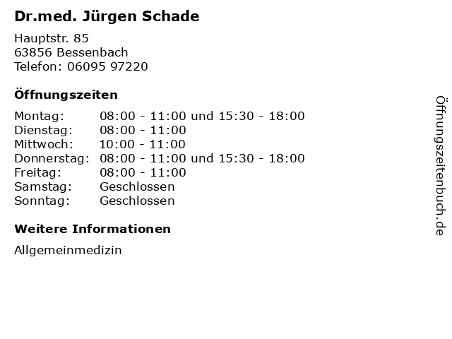 Dr.med. Jürgen Schade in Bessenbach: Adresse und Öffnungszeiten