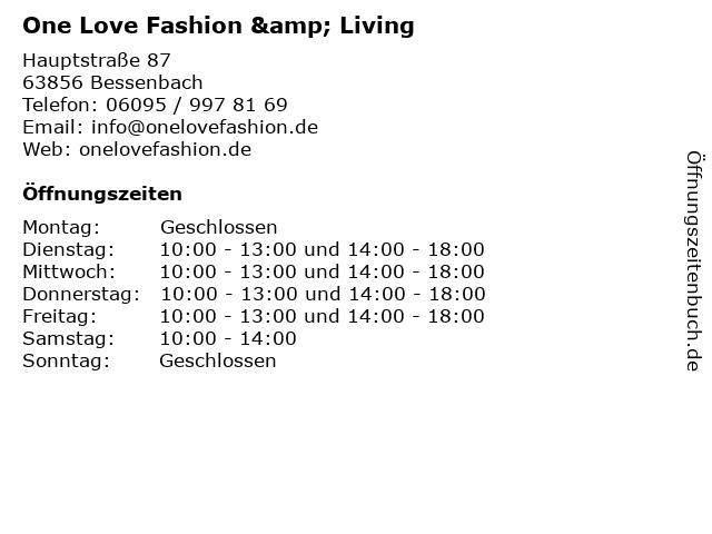 One Love Fashion & Living in Bessenbach: Adresse und Öffnungszeiten