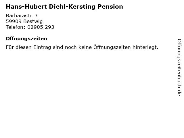 Hans-Hubert Diehl-Kersting Pension in Bestwig: Adresse und Öffnungszeiten