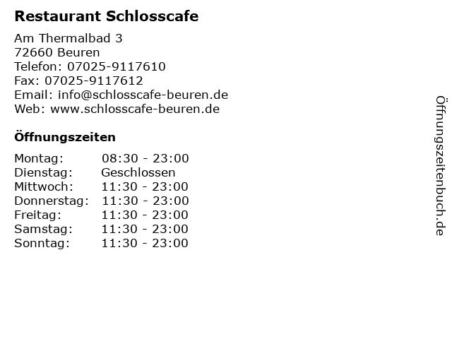 Restaurant Schlosscafe in Beuren: Adresse und Öffnungszeiten