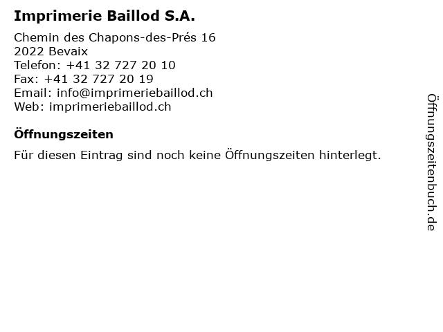 Imprimerie Baillod S.A. in Bevaix: Adresse und Öffnungszeiten