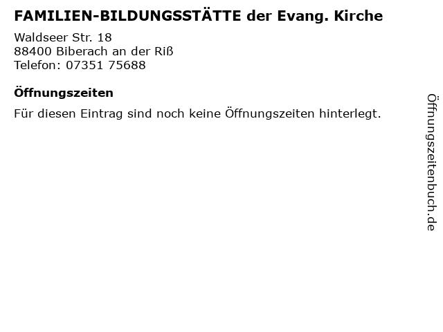 FAMILIEN-BILDUNGSSTÄTTE der Evang. Kirche in Biberach an der Riß: Adresse und Öffnungszeiten