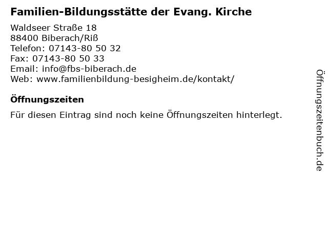 Familien-Bildungsstätte der Evang. Kirche in Biberach/Riß: Adresse und Öffnungszeiten