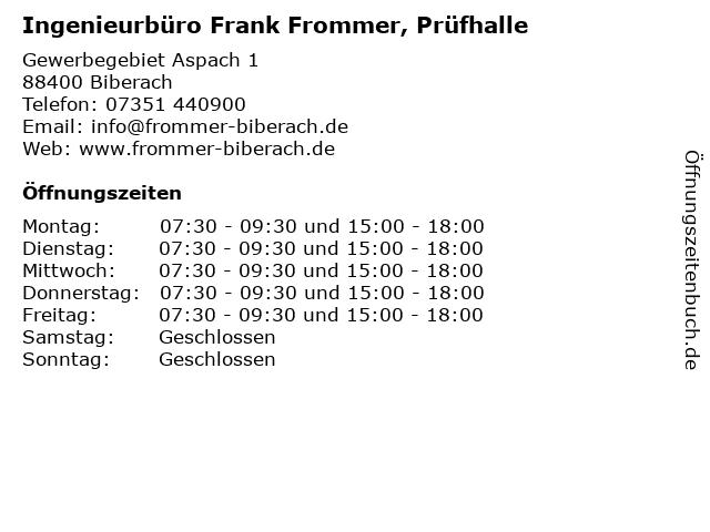 Ingenieurbüro Frank Frommer, Prüfhalle in Biberach: Adresse und Öffnungszeiten