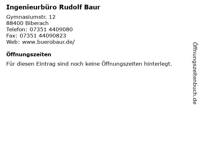 Ingenieurbüro Rudolf Baur in Biberach: Adresse und Öffnungszeiten