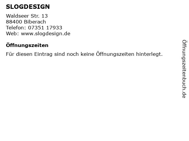 SLOGDESIGN in Biberach: Adresse und Öffnungszeiten