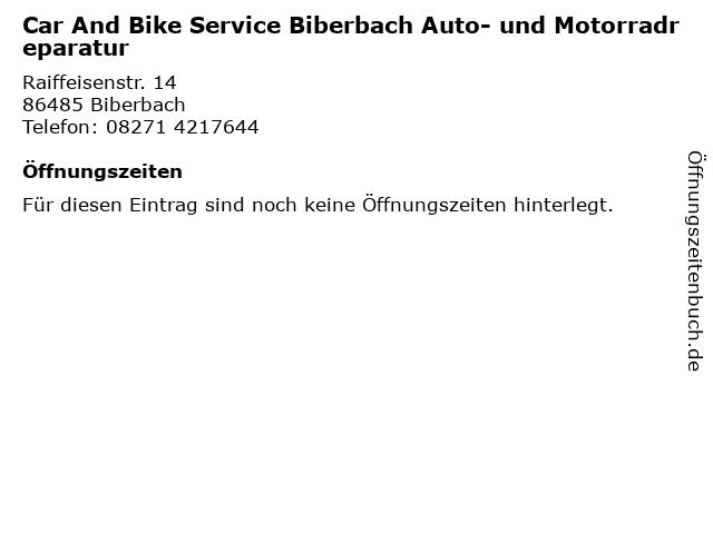 Car And Bike Service Biberbach Auto- und Motorradreparatur in Biberbach: Adresse und Öffnungszeiten