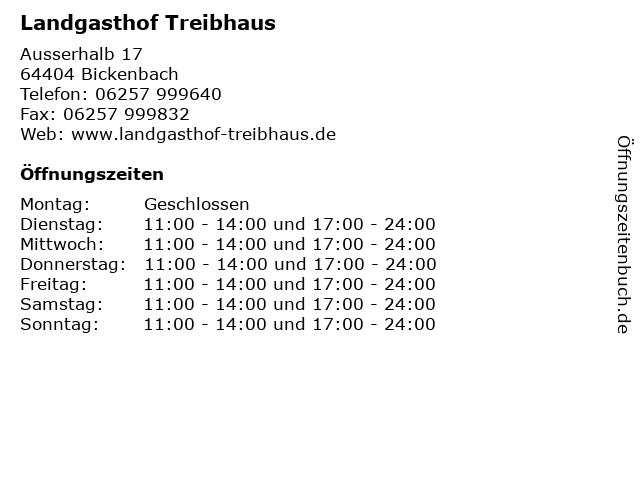 Landgasthof Treibhaus in Bickenbach: Adresse und Öffnungszeiten