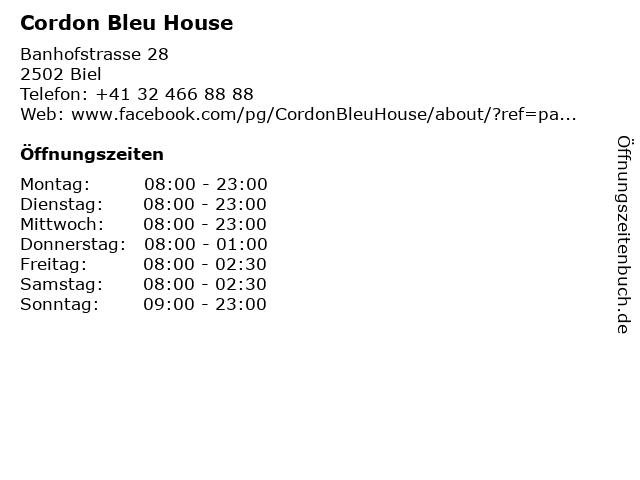 Cordon Bleu House in Biel: Adresse und Öffnungszeiten