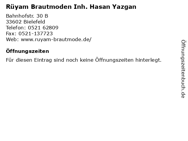 Rüyam Brautmoden Inh. Hasan Yazgan in Bielefeld: Adresse und Öffnungszeiten